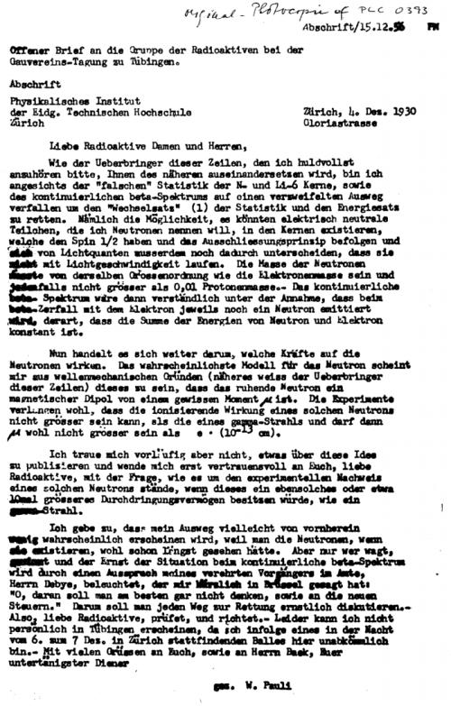 Carta de Pauli a una reunión científica donde explicaba la solución al problema de la desintegración beta introduciendo una nueva partícula indetectable.  No pudo acudir a la reunión porque tenía un baile.