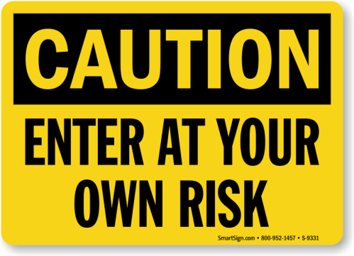 enter-at-own-risk-sign-s-9331