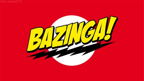 Bazinga_wallpaper_by_marcio772-d48bkmq